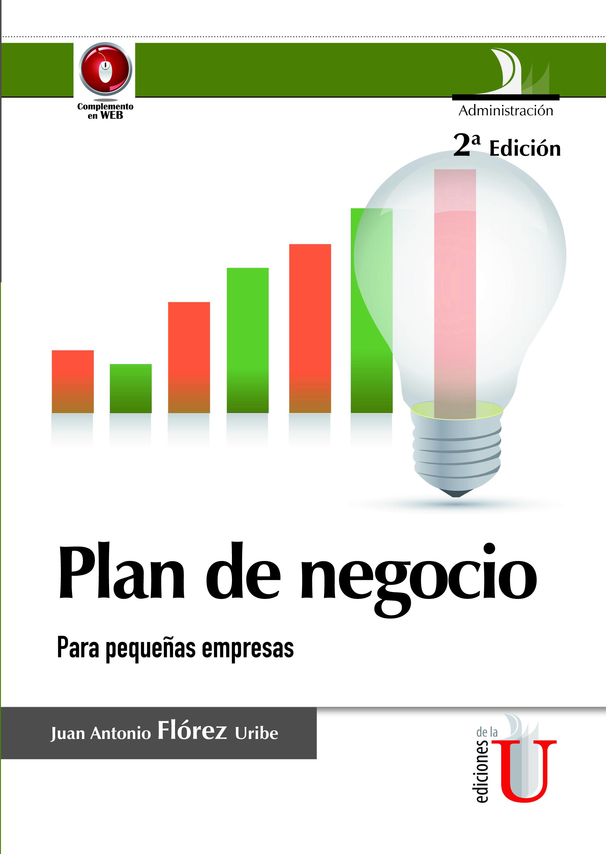 plan de negocio para pequeñas empresas 2ª edición ediciones de la u