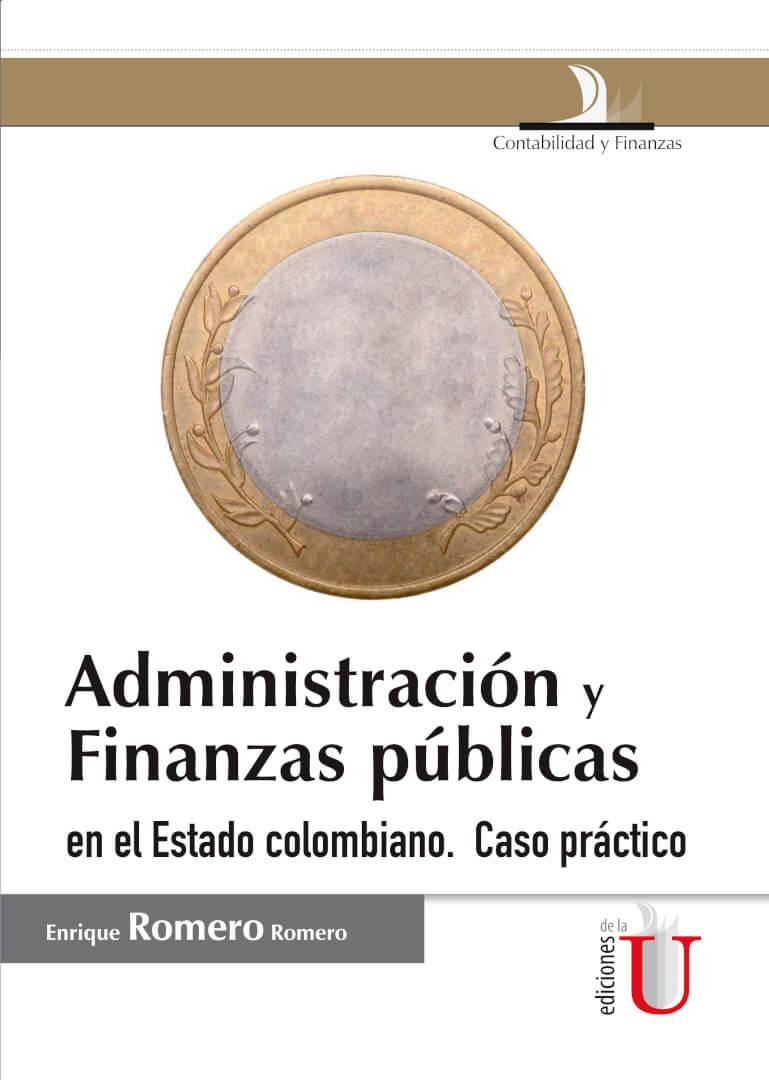 El contenido de la presente obra Administración y Finanzas públicas