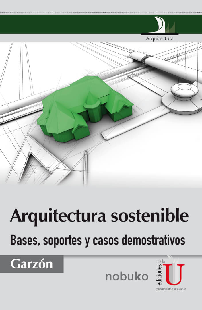Los edificios deben ser diseñados y construidos de manera que sus fines (los aspectos: ambiental