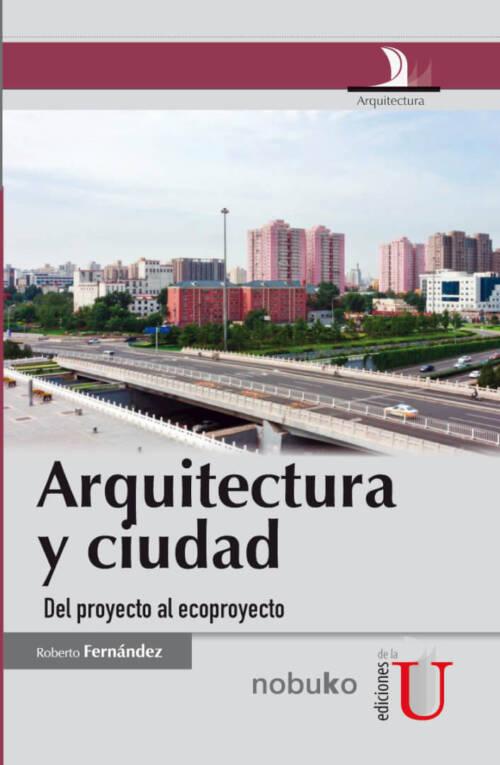 El concepto de proyecto urbano sustentable o eco-proyecto