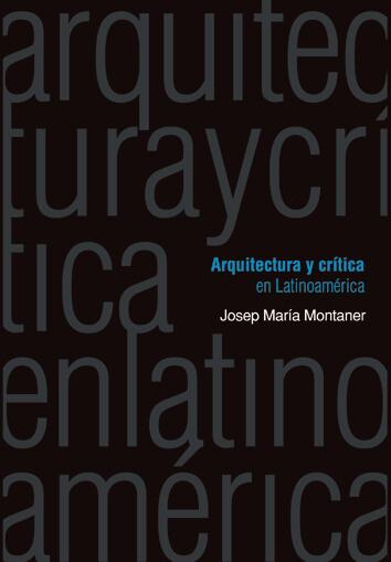 El libro Arquitectura y crítica en Latinoamérica rastrea