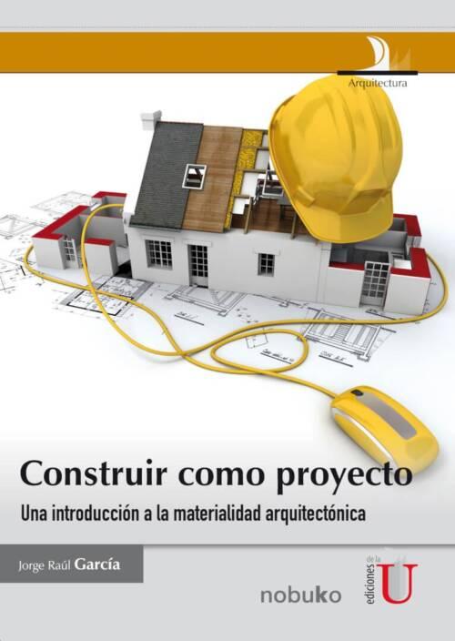 Este texto no es un manual donde encontrará fórmulas constructivas consagradas sino más bien criterios constructivos conceptuales