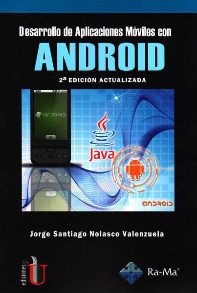 El presente libro tiene como objetivo constituir un texto para aquellos que quieren incursionar en el mundo de Android y desean mantenerse a la vanguardia tecnológica.