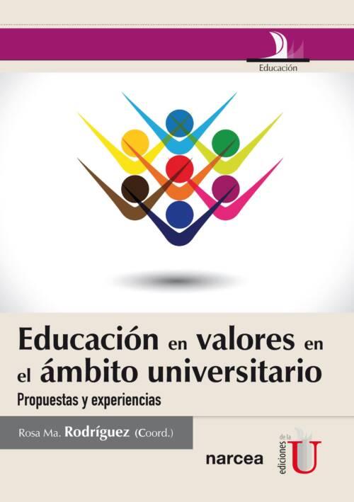 La primera parte del libro constituye una contextualización teórica sobre la educación eh valores