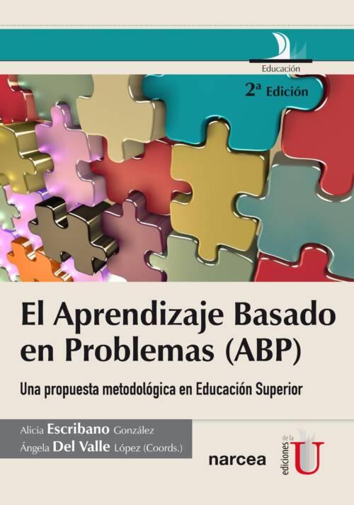La metodología del Aprendizaje Basado en Problemas (ABP) es una innovación en la Educación Superior