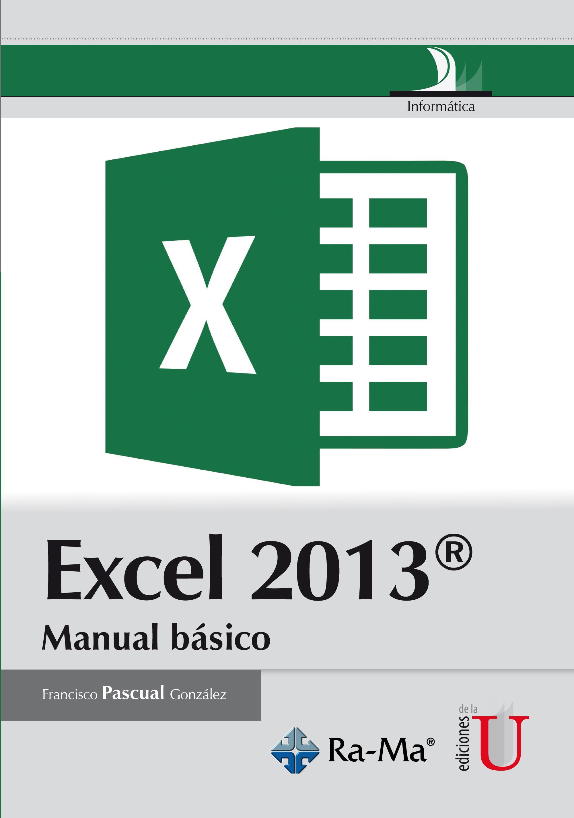 Excel 2013. - Ediciones de la U