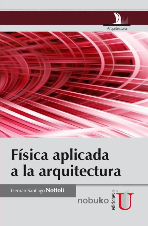 Este libro es el resultado de varios años de docencia en la Facultad de Arquitectura