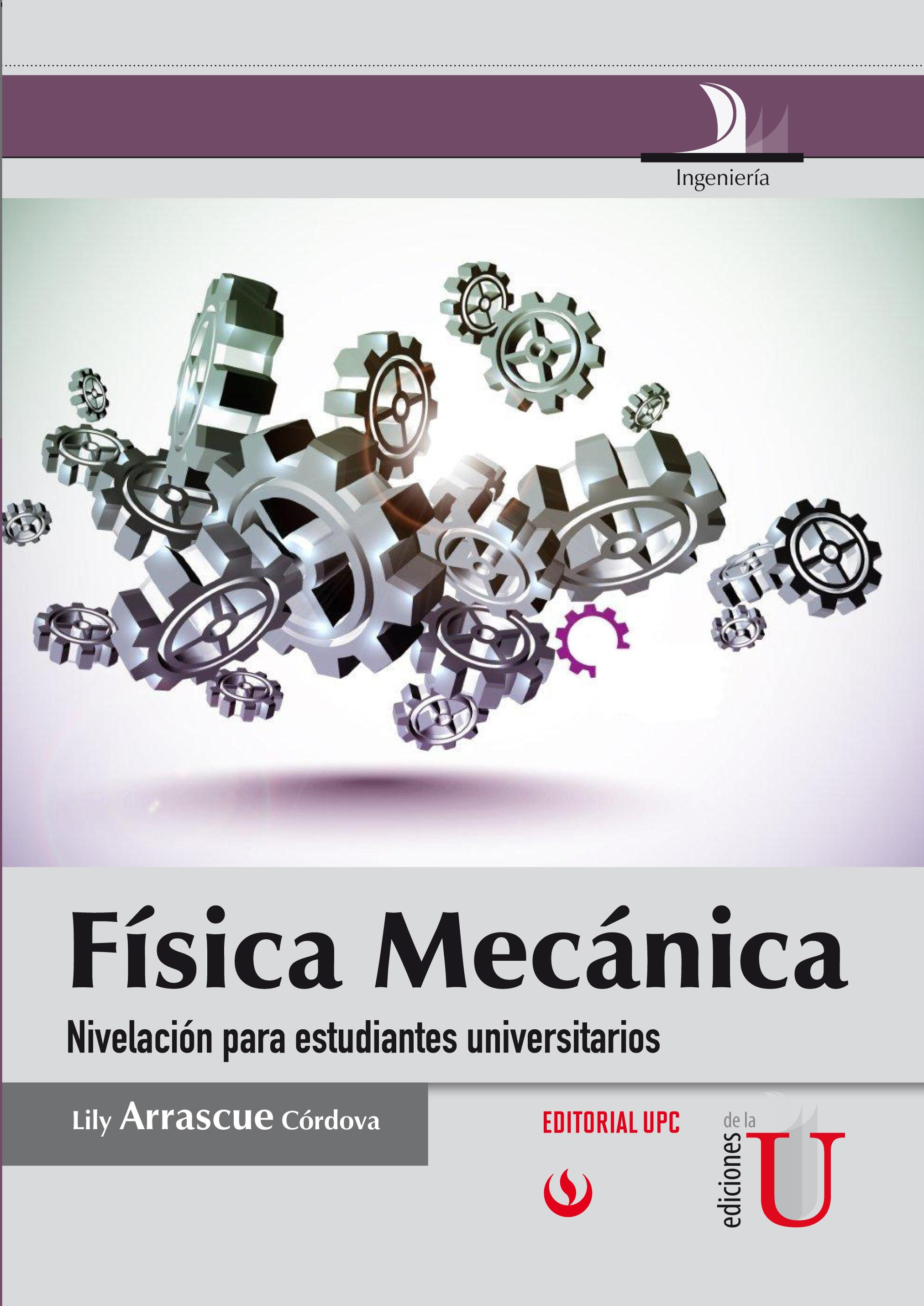 Física mecánica es Un libro que presenta los conocimientos de física de forma muy sencilla y los relaciona Con situaciones reales y Cotidianas para los estudiantes. Esta obra fue escrita inicialmente para enseñar la física en Un nivel introductorio a los estudiantes de carreras como ingeniería y arquitectura. Sin embargo