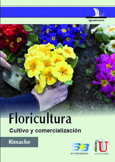 La floricultura a nivel mundial ha ido creciendo constantemente