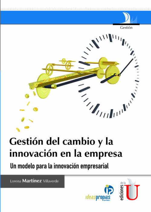 La capacidad de innovación es uno de los factores claves para las empresas que quieren competir en un mercado cada vez más internacional y global. Pero