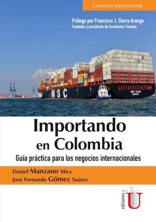 Este libro contiene una temática completa y general para aprender a importar en Colombia de forma estratégica y conforme a la legislación colombiana. Contiene 10 capítulos con diversos casos de estudio y ejemplos prácticos sobre negocios internacionales