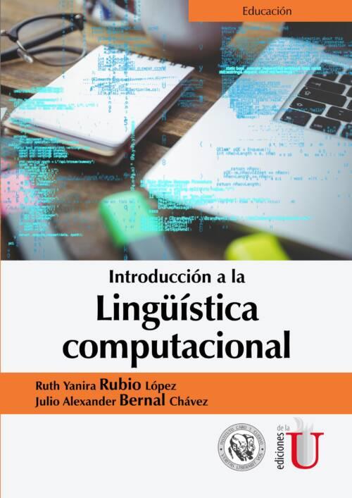 La lingüística computacional se inició en Estados Unidos en los años 50 con el objetivo de crear un traductor automático para la traducción de textos desde diferentes idiomas al inglés