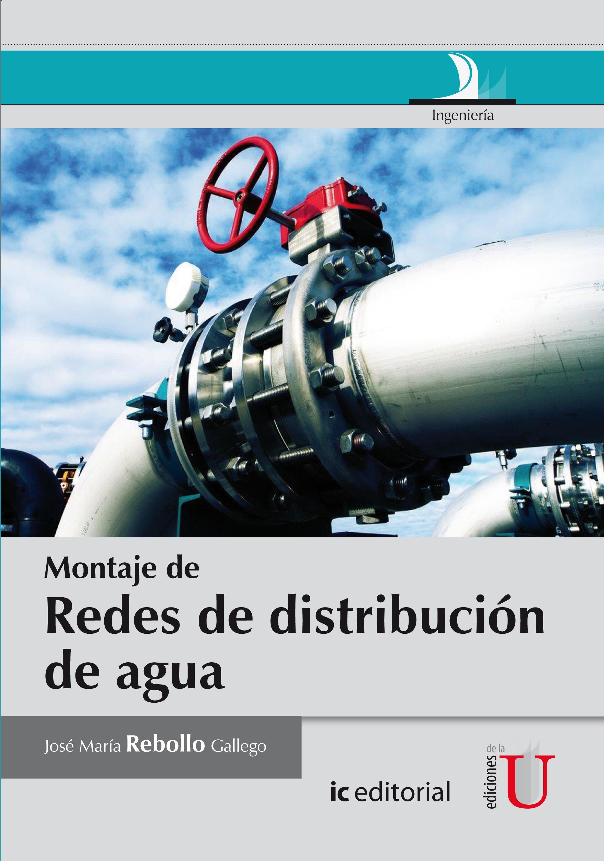 Analiza los diferentes factores a tener en cuenta en la organización del montaje de redes de distribución de agua