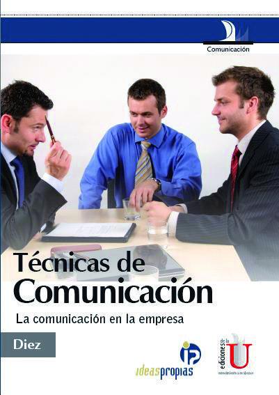 A lo largo de estas páginas se hablará de comunicación en general