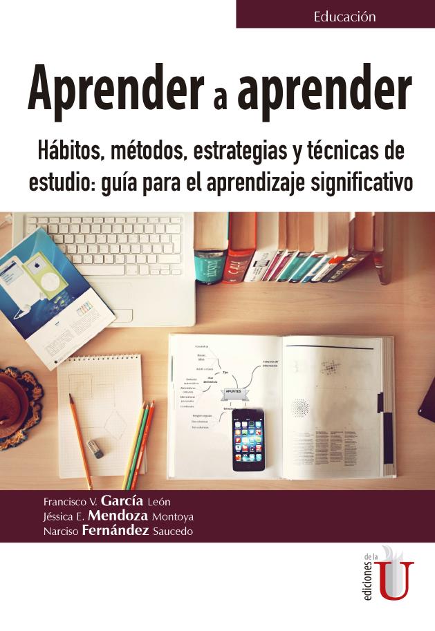 Aprender A Aprender Hábitos Métodos Estrategias Y Técnicas De Estudio Ediciones De La U Librería Compra Ahora